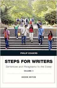Steps for Writers: Sentences and Paragraphs to the Essay, vol. 1, 2 ed.